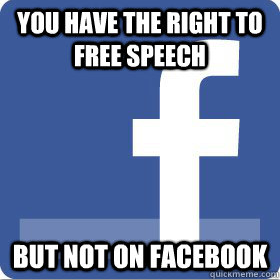 No Free Speech on Facebook
