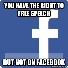 No Free Speech on Facebook